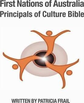 First Nations of Australia Principals of Culture Bible