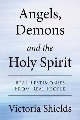 Angels, Demons and the Holy Spirit