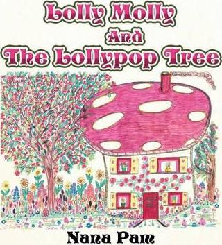 Lolly Molly and the Lollipop Tree