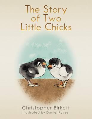 The Story of Two Little Chicks