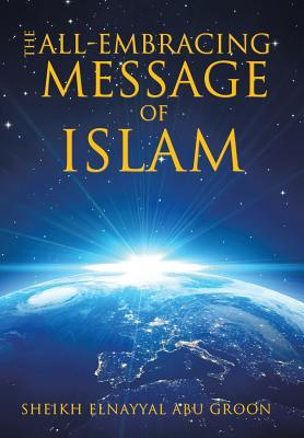 The All-Embracing Message of Islam