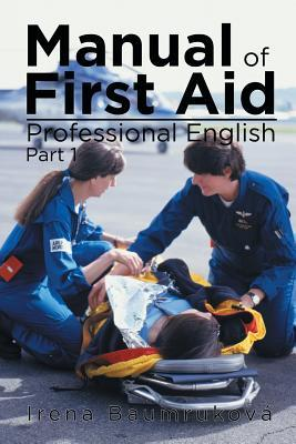 Manual of First Aid Professional English