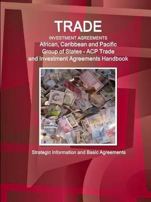 Trade and Investment Agreements