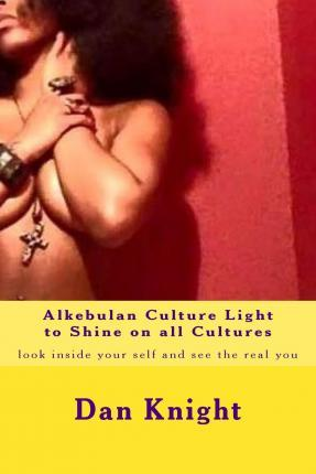 Alkebulan Culture Light to Shine on All Cultures