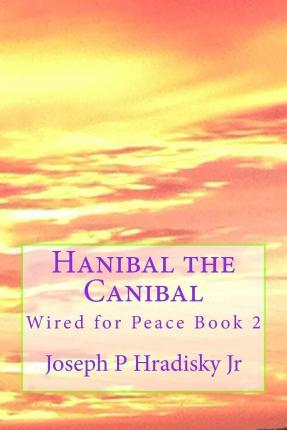 Hanibal the Canibal