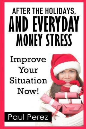 After the Holidays, and Everyday Money Stress