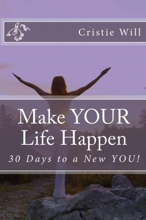 Make Your Life Happen