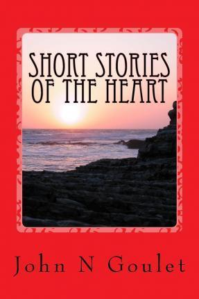 Short Stories of the Heart