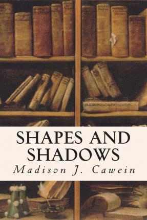 Shapes and Shadows