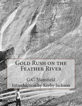 Gold Rush on the Feather River