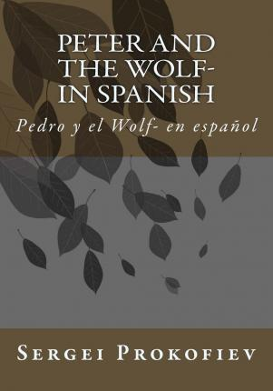 Peter and the Wolf- In Spanish
