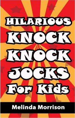 Hilarious Knock, Knock Jokes for Kids
