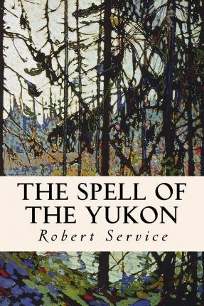 The Spell of the Yukon