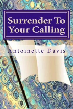 Surrender to Your Calling