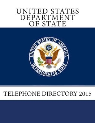 United States Department of State Telephone Directory 2015