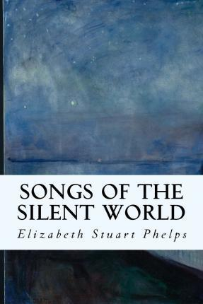 Songs of the Silent World