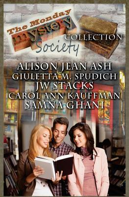 The Monday Mystery Society Collection