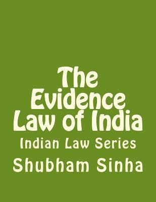The Evidence Law of India