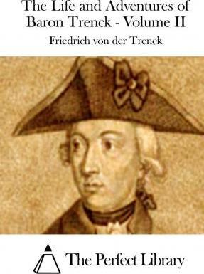 The Life and Adventures of Baron Trenck - Volume II