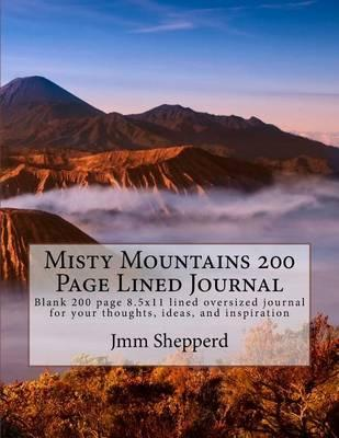Misty Mountains 200 Page Lined Journal
