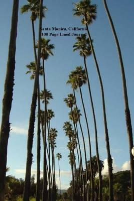 Santa Monica, California 100 Page Lined Journal