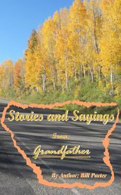 Stories and Sayings from Grandfather