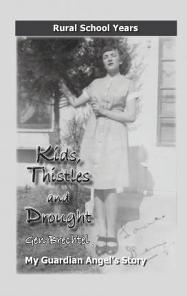 Kids, Thistles and Drought