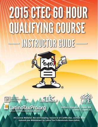 2015 Ctec 60 Hour Qualifying Course Instructor Guide
