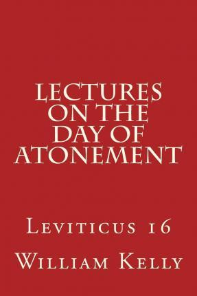 Lectures on the Day of Atonement