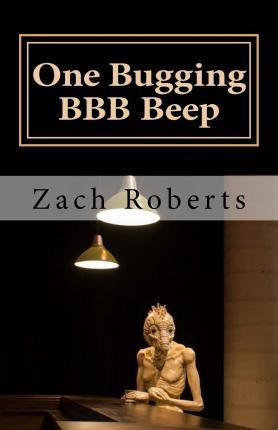 One Bugging Bbb Beep
