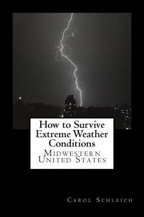 How to Survive Extreme Weather Conditions