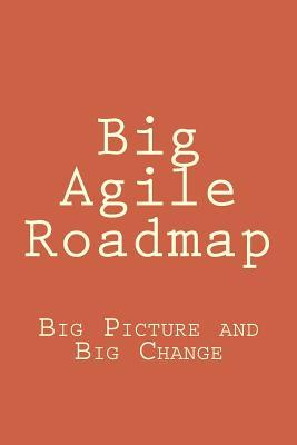 Big Agile Roadmap