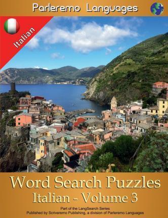 Parleremo Languages Word Search Puzzles Italian - Volume 3