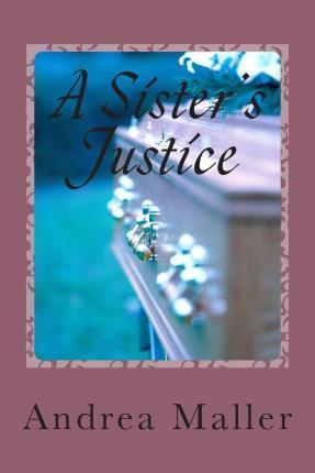 A Sister's Justice