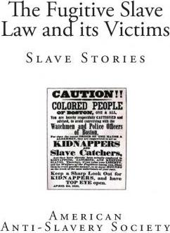 The Fugitive Slave Law and Its Victims