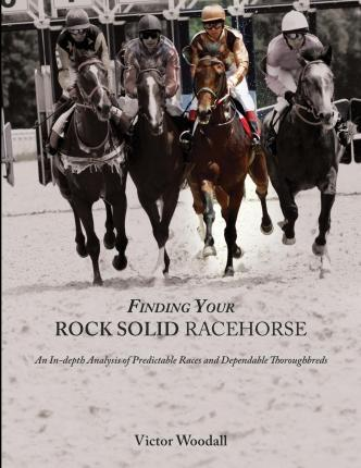 Finding Your Rock Solid Racehorse
