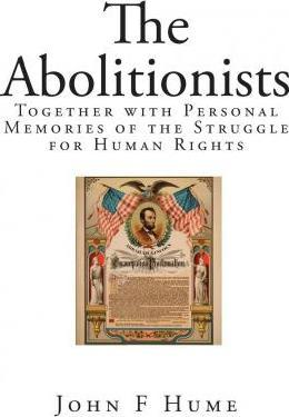 The Abolitionists