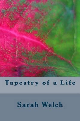 Tapestry of a Life