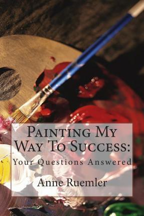 Painting My Way to Success