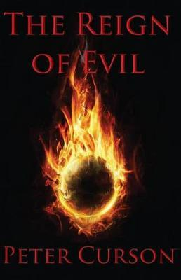 The Reign of Evil