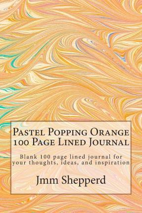 Pastel Popping Orange 100 Page Lined Journal
