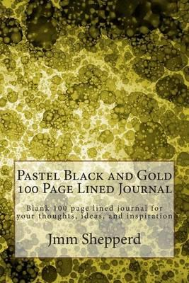 Pastel Black and Gold 100 Page Lined Journal