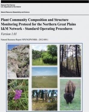 Plant Community Composition and Structure Monitoring Protocol for the Northern Great Plains I&m Network - Standard Operating Procedures