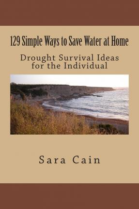 129 Simple Ways to Save Water at Home