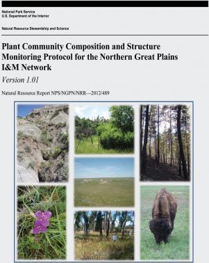 Plant Community Composition and Structure Monitoring Protocol for the Northern Great Plains I&m Network