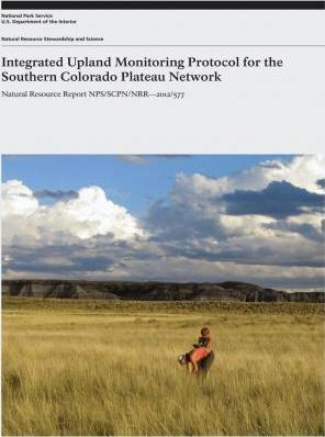 Integrated Upland Monitoring Protocol for the Southern Colorado Plateau Network