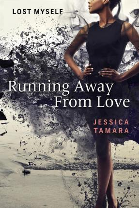 Running Away from Love