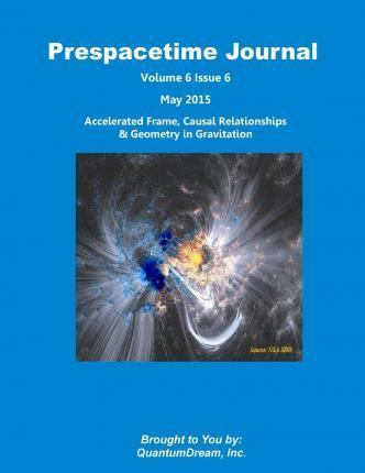 Prespacetime Journal Volume 6 Issue 6