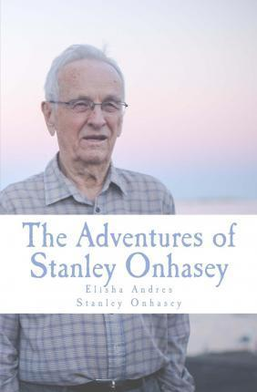 The Adventures of Stanley Onhasey