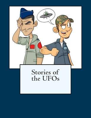 Stories of the UFOs